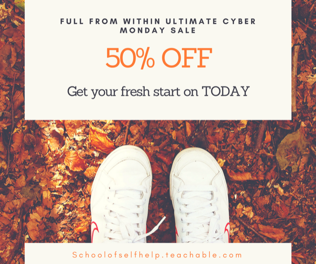 Use code CYBERSALE for 50% the Full From Within Ultimate Psychological Weight Loss Course at schoolofselfhelp.teachable.com/p/fullfromwithinultimate/