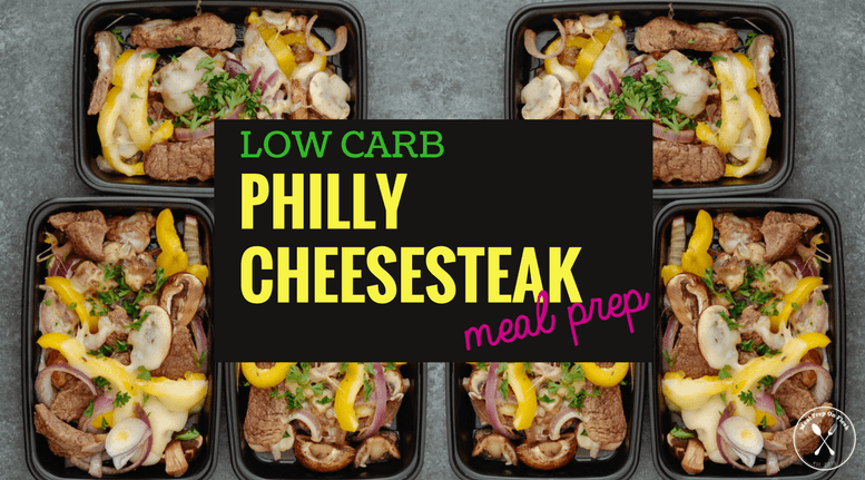 Low-Carb-Philly-Cheesesteak-Meal-Prep-blog.png
